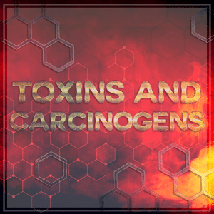 toxins and carcinogens
